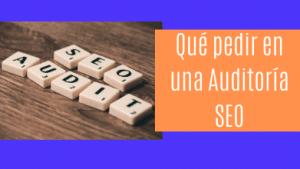 Qué Pedir en una Auditoría SEO en Chile