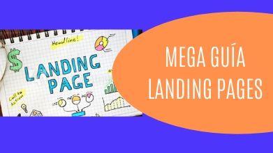 Mega Guía de Landing Pages